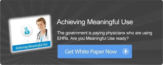 Achieving Meaningful Use