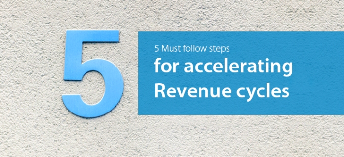 5-Must-follow-steps-for-accelerating-Revenue-cycles
